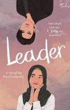 LEADER (Selesai) by DeviJuniartiS