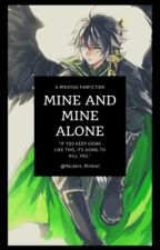 Mine and Mine Alone {Mikayuu} by Macabre_Mindset