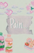 Pain.. by Sasqiabesson