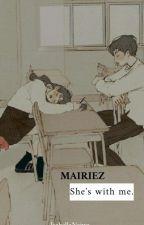 [ OG ] The Girl Next Door  ||MAIRIEZ|| by IsabellaNajwa_