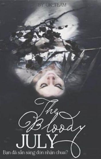 Đọc Truyện [EVENT] THE BLOODY JULY - OK TEAM - Truyen99.Com