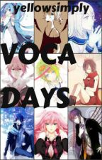 Voca Days~ by yellowsimply