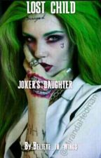 LOST CHILD:JOKER'S DAUGHTER by LAUV223