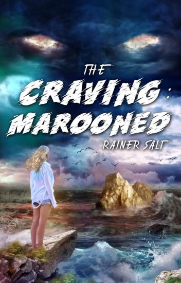 The Craving - Marooned