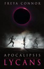 Lycans II: Apocalipsis by FreyaConnor