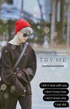 Try Me (Park Jimin) by JiminSSIKookie