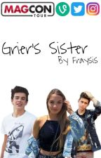 Grier's Sister [Old Magcon] by Fraysis