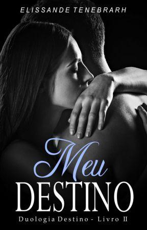 Meu Destino by Elissande