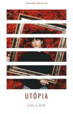 UTÓPIA by Viola_Red