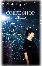 Coffe Shop 🍒 jeon jungkook [Düzenlemede] by taesongi