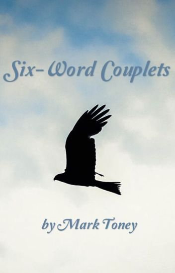 Six-Word Couplets