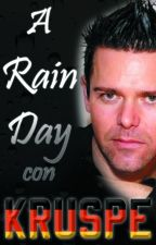 A Rain Day con Kruspe (Richard y tú) by Blancalette