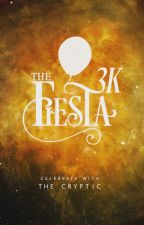 THE 3K FIESTA | GIVEAWAY by TheCRYPTIC_