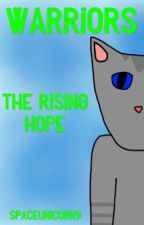 \Warriors\ The Rising Hope by SpaceUnicorn9