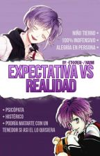 Expectativa VS Realidad [D.L] by -ETHXREAL-