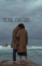 You, again | Jenzie by jimmyjvo