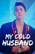 My cold husbad [hunlis] by choiyoungbin