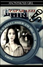 ♥My Paparazzi Girl♥ [On - going series] by ArtemisCathastrope