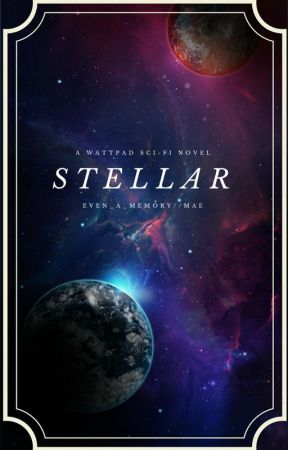 Stellar by even_a_memory