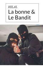 Hilal, La bonne et Le bandit [réécriture en cours...] by dk7_04