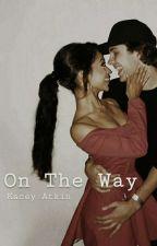 On The Way (David + Liza) by awriteraboveperil