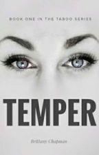 Temper (Taboo Book 1) by BriSChapman