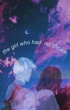 the girl who had no choice // draco malfoy by merridont