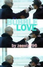 Bubble Love (TaoHun Fic) by marshmallow96