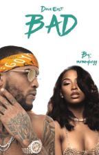 Bad (Dave East) by mxneybxgg