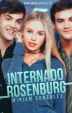 Internado Rosenburg  by yyoescribiendo