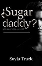 ¿Sugar Daddy? by SaylaTrack
