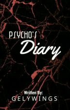 Psycho's Diary by Gelywings