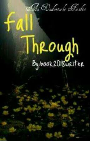 Fall Through by book2018writer