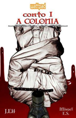 Conto I: Colônia by jotaeff