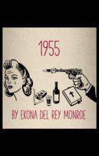 1955 by EkonaDelReyMonroe