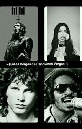 Frases Vergas De Canciones Vergas Frase 4 El Atrapasueños