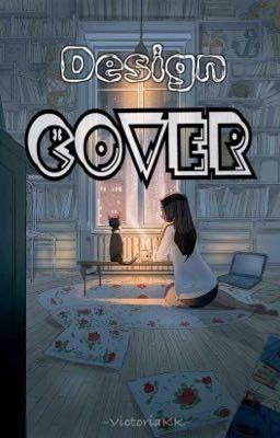 Đọc truyện Design Cover [Open]
