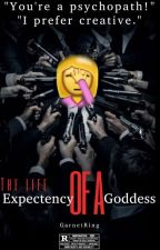 The life expectancy of a Goddess by GarnetRing