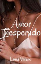 AMOR INESPERADO © by lauravaleno