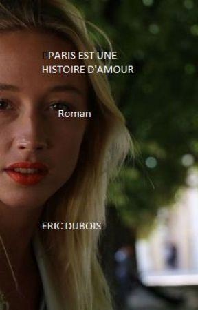 Paris est une histoire d'amour by EricDubois7