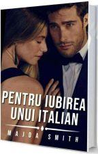 Pentru iubirea unui italian by Majda_Smith