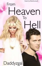 From Heaven To Hell by Daddyzgal