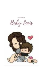 Baby Louis [tłumaczenie]  by xAlessisx