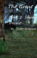 The Great Divide: Shadow Of Deceit [Prologue] by sKyLeRrEdwOoD