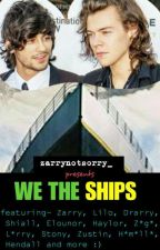 We The Ships  by zarrynotsorry_