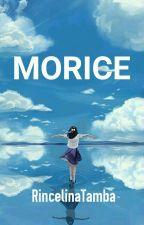 MORICE by RincelinaTamba