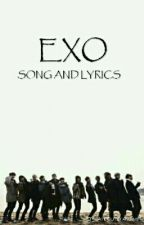 EXO SONG AND LYRICS by AteOutstanding