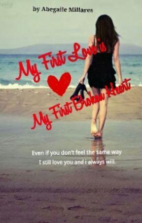 First love broke my heart