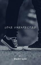 Love Unexpected by Daniisntmyrealname