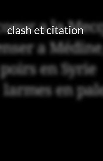 Clash Et Citation La Belle Belge Wattpad